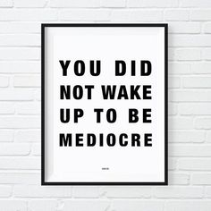 Mediocre Print Office Decor Motivational Poster Cool Print Black and White Art Gift for Boss modern office Boss babe Cool posters The post Mediocre Print Office Decor Motivational Poster Cool Print Black and White A appeared first on Decoration. Life Quotes Love, Quotes To Live By, Wake Up Quotes, Lets Do This Quotes, Boss Lady Quotes, Motivational Quotes For Depression, Quotes Inspirational, Motivational Quotes For Students, Motivational Thoughts