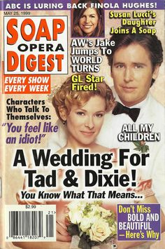 classicsodcovers:  Classic SOD Cover Date: May 25, 1999 Cady McClain & Michael E. Knight (Dixie & Tad, ALL MY CHILDREN)(inset) Finola Hughes (ex-Anna, GENERAL HOSPITAL)