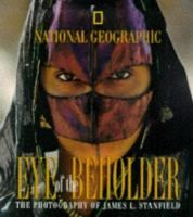 Eye of the Beholder highlights the fascinating life and photographic career of James L. Stanfield.  Born in the Midwest, his 30 year career with National Geographic found him chronicling large and small moments worldwide.