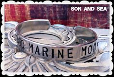 Proud Marine Mom hand stamped cuff bracelet by Son and Sea FREE US shipping. $18.00, via Etsy.