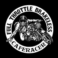 Motorcycle Logo, Motorcycle Posters, Cafe Racing, Auto Racing, Drag Racing, Moto Logo, Image Moto, Cafe Racer Style, Biker Quotes