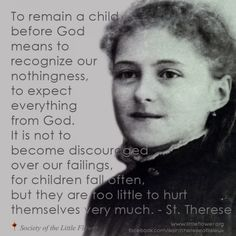 Remain a Child before God -St. Therese Daily Inspiration