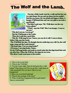 The wolf and the lamb Reading Comprehension :http://myreadingkids.com/wolf-lamb-reading-comprehension/
