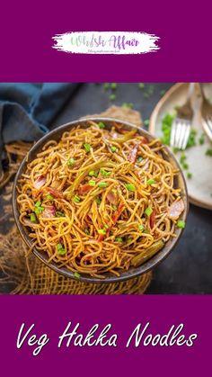 Easy Indian Dessert Recipes, Indian Veg Recipes, Maggi Recipes, Spicy Recipes, Hakka Noodles Recipe, Spicy Noodles Recipe, Barbecue, Chaat Recipe, Vegetarian Snacks