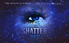 Shatter Me Wallpaper - shatter-me-series Wallpaper