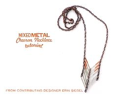 Erin Siegel Jewelry: Mixed Metal Chevron Necklace TUTORIAL