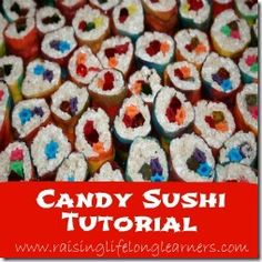 Candy Sushi great fun for kids to make!