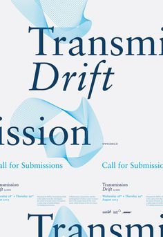 typeonly: Transmission Drift, poster submitted and designed by Duane Dalton –Type OnlyUnit Editions Typographic Poster, Typographic Design, Typography, Graphic Design Inspiration, Editorial Design, Web Design, Type, Conference, Layouts