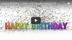 Happy Birthday - Video und Geburtstagsspruch