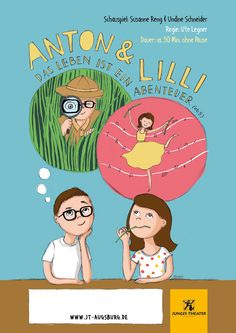 Poster design for »Anton & Lilli – Life is an adventure!« by the Junges Theater Augsburg.