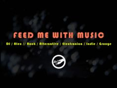 Feed Me With Music Gif
