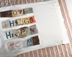 Good things happen to me! Go to sleep with the right words in mind.   Empowering and uplifting pillowcases and throw pillows.  The ocean collection has been designed using ocean elements from the California Coast. The elements used in this design are photographs of signs found in Pacific Beach, San Diego, CA.  Designed in la Jolla, CA. and hand printed in San Diego, CALIFORNIA.