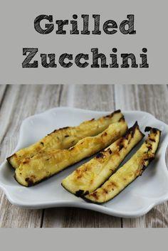 Grilled Zucchini Recipe Using the Garden Veggies | Fresh Zucchini Recipes