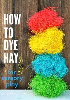 How to Dye Hay {wood excelsior} for sensory play and crafts by Crayon Box Chronicles.