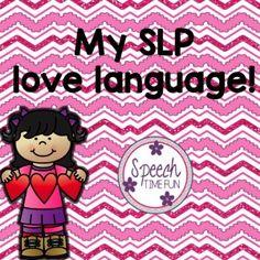 My SLP Love Language! - Speech Time Fun