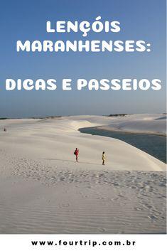 Lençóis Maranhenses: Tudo que você precisa saber. Passeios, hospedagem e dicas. #lencoismaranhenses #maranhao