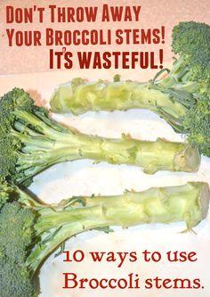 10 uses for Broccoli Stems.