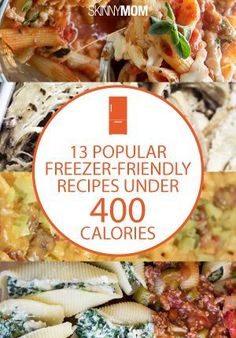 Freezer-friendly AND under 400 calories! Perfect meals for your family. freezer meal ideas save money on groceries freezer meal ideas save money on groceries