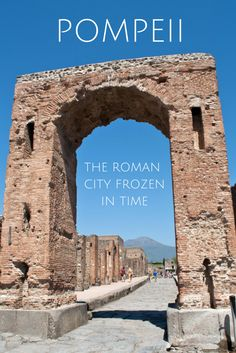 Exploring the ruins of Pompeii, the Roman city frozen in time after the eruption of Mount Vesuvius #Pompeii #Italy