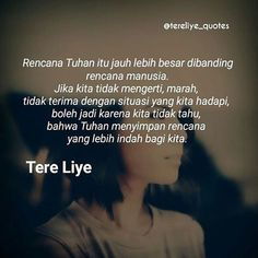 New ideas quotes indonesia tere liye rindu Quotes Rindu, Nature Quotes, Smile Quotes, Happy Quotes, People Quotes, Motivational Quotes, Funny Quotes, Inspirational Quotes, Reminder Quotes