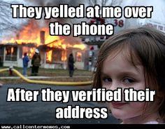 Call center reps know where you live.... - http://www.callcentermemes.com/call-center-reps-know-where-you-live/