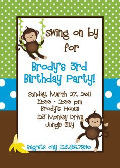 Swing on by for our little monkeys first birthday sounds better