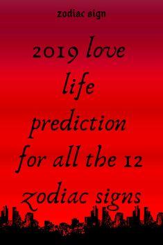 2019 love life prediction for all the 12 zodiac signs – Explore Catalog Cancer Love Horoscope, Life Horoscope, Yearly Horoscope, Capricorn Love, Zodiac Love, Aquarius Zodiac, Taurus, 12 Zodiac Signs