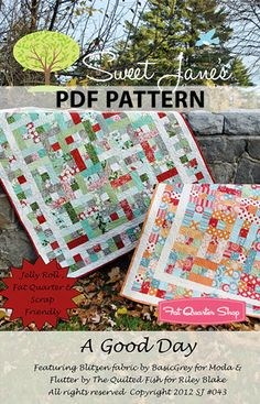 A Good Day Downloadable PDF Quilt Pattern Sweet Jane's Quilting and Design