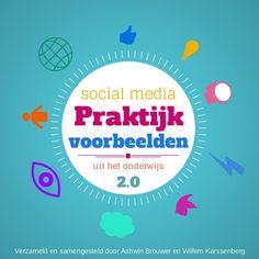 46 social media praktijkvoorbeelden van 42 verschillende PO, VO, MBO en HO docenten uit het hele land verzameld door Ashwin Brouwer en Willem Karssenberg.