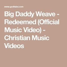 Big Daddy Weave - Redeemed (Official Music Video) - Christian Music Videos