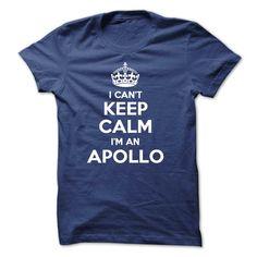[Hot tshirt name meaning] I cant keep calm Im an APOLLO Best Shirt design Hoodies Tee Shirts