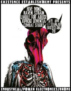 Hive Mind, Raven Strain, Liable for Abuse, Xiphoid Dementia, Combat Studies at Starlab 5/11