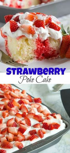 Strawberry Poke Cake - a classic poke cake with white cake, strawberry jello, whipped cream and lots of fresh strawberries!