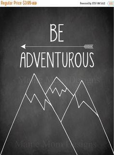 Be Adventurous Nursery Art Mountains Arrow Adventure Chalkboard 8 x 10 Digital…