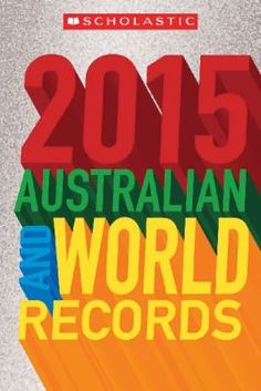 Australian and World Records 2015 - click here to reserve a copy from Prospect Library