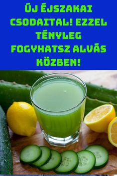 természetes alapanyagokból! #diéta #fogyás #fogyókúra Smoothie Drinks, Summer Body, Fett, Planer, Cucumber, Food To Make, Healthy Lifestyle, Health Fitness, Healthy Eating