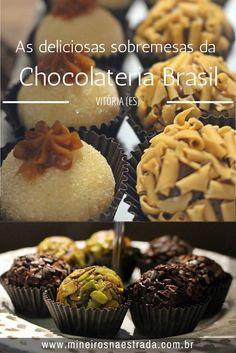 A Chocolateria Brasil, em Vitória, tem em seu cardápio dezenas de sabores de brigadeiros, bombons e trufas, além de tortas,brownies, milkshakes e sobremesas mais elaboradas.