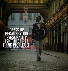 Positive Quotes :    QUOTATION – Image :    Quotes Of the day  – Description  Dress up.  Sharing is Power  – Don't forget to share this quote !    https://hallofquotes.com/2018/03/12/positive-quotes-dress-up/