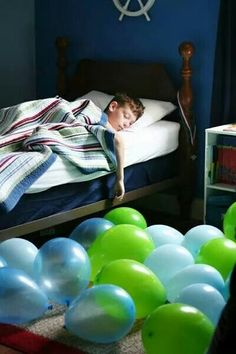 Waking up on your Bday in a room filled with balloons etc.