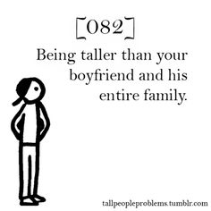 Tall People problems. That would be awkward