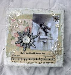 HARK The Herald ANGELS SING Altered Mixed Media 6 x 6 Canvas Collage.
