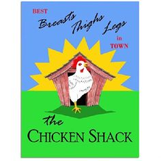 Chicken Shack Metal Sign: Country Home Decor Wall Accent OMSC http://www.amazon.com/dp/B006FYBOFK/ref=cm_sw_r_pi_dp_DRMFub1FDA213