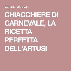 CHIACCHIERE DI CARNEVALE, LA RICETTA PERFETTA DELL'ARTUSI