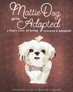 """"""" MattieDog Gets Adopted is a fun, hope-filled book that tells the story of rescue and adoption from a dog's point-of-view! Mattie went from street dog to being one of America's biggest social media superstars! Read about how the magic began. Order your copy now, knowing all proceeds go to help animals!"""""""