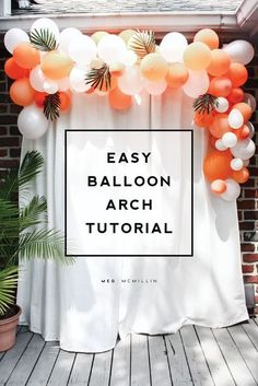 how to make an easy balloon arch – Meg McMillin – Do it Yourself ! how to make an easy balloon arch – Meg McMillin how to make an easy balloon arch – Meg McMillin Check more at www. First Birthday Parties, First Birthdays, Birthday Ideas, 30th Birthday Balloons, Balloon Decoration For Birthday, Birthday Decorations Adult, Simple Balloon Decoration, Balloon Decorations Without Helium, 21st Bday Ideas