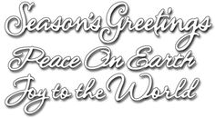 World Of Wishes Christmas - Penny Black Creative Dies. Christmas themed Penny Black Creative Dies featuring the sentiments Season's Greetings, Peace On Earth, a