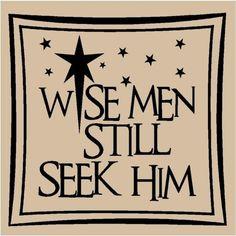Wise men still seek Him  Tile Vinyl  Great gift for friends and family for Christmas