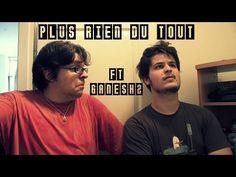 Plus rien du tout (Ft. Ganesh2 & Tail nu) - YouTube