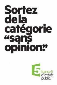 """Nouveaux print France 5, encore un beau travail de conception rédaction, tout en simplicité FRANCE 5 """"D'intérêt public"""" agence Gabriel"""