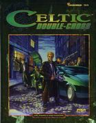 Celtic Double-Cross | Book cover and interior art for Shadowrun Second Edition - SR2, 2rd Ed, 2E, science fiction, sci-fi, scifi, scify, Roleplaying Game, Role Playing Game, RPG, FASA Games Inc., FASA Corporation, Ral Partha Europe Ltd. | Create your own roleplaying game books w/ RPG Bard: www.rpgbard.com | Not Trusty Sword art: click artwork for source